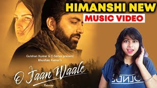 O Jaan Waale Music Video Ft. Himanshi Khurana & Akhil Sachdeva Releases Tomorrow