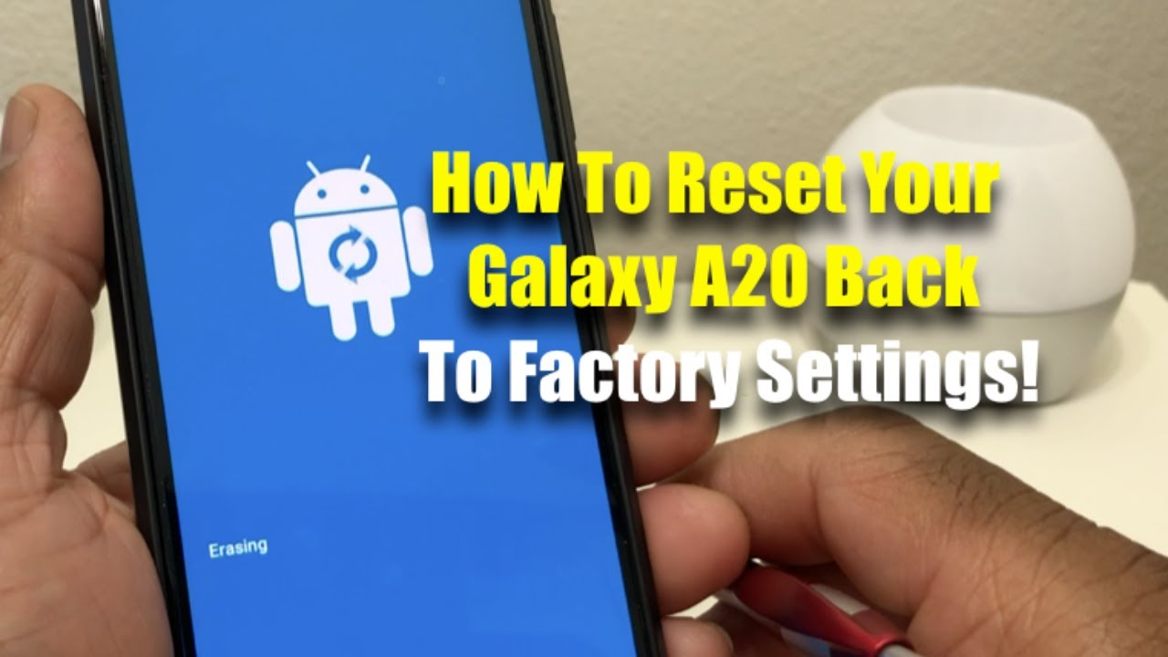 How To Reset Your Galaxy A19 Back To Factory Settings