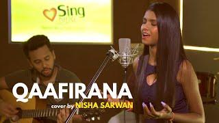 Qaafirana (cover) Nisha Sarwan Mp3 Song Download