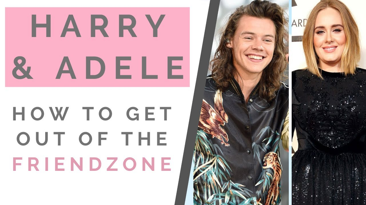 HARRY STYLES & ADELE DATING?: How to Get Out of the Friendzone! | Shallon Lester