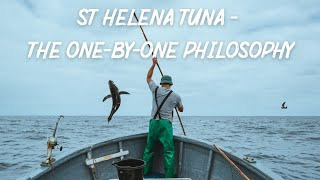 CONSERVATION: St Helena Tuna - The one-by-one philosophy