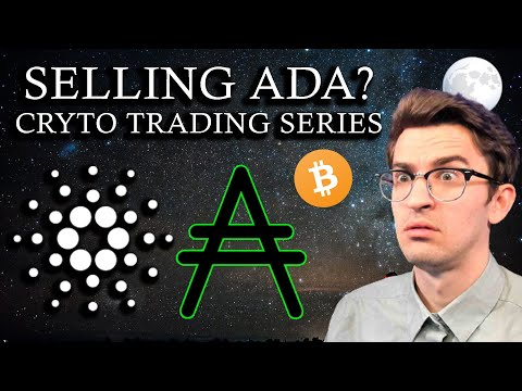 i'm-selling-ada!?-crypto-trading-series-ep.-7