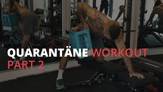 Kontra K - Quarantäne Home Workout (Part 2) // #StayHome and Workout #WithMe