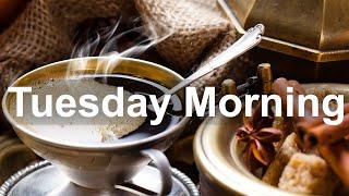 Tuesday Morning Jazz - Happy Jazz Coffee and Bossa Nova Music for Good Mood