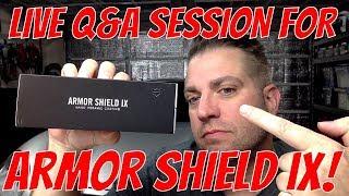 LIVE Q&A to talk about Armor Shield IX Nano Ceramic Coating!