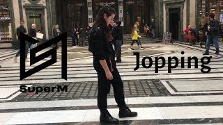 [KPOP IN PUBLIC ITALY] SuperM (슈퍼엠) ~ Jopping Dance Cover