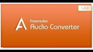 Обзор программы Freemake Audio Converter