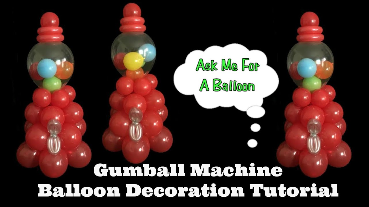 Gumball machine balloon decoration tutorial youtube for Balloon decoration guide