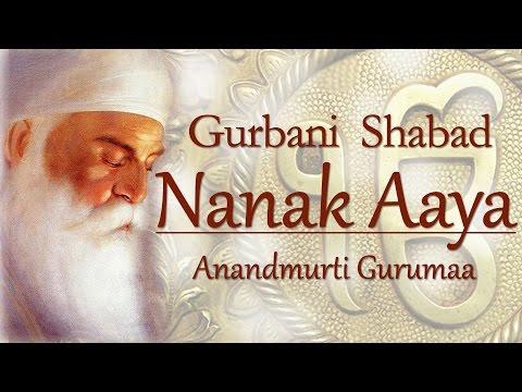 Gurbani Shabad | Guru Nanak Dev Ji Gurpurab Special| Nanak Aaya