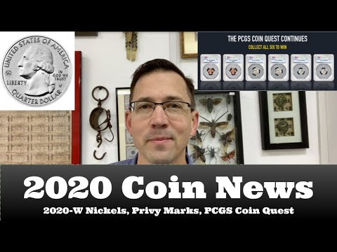 2020 Coin News You Can Use - 2020-W Nickels, W Quarters & Privy Marks, PCGS Coin Quest