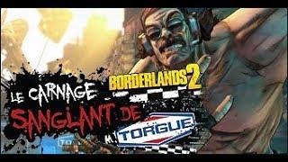 Borderlands: The Handsome Collection (B2) Le Massacre Sanglant de Mr. Torgue #2