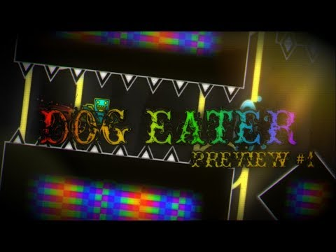 Geometry Dash: Dog Eater Preview #1