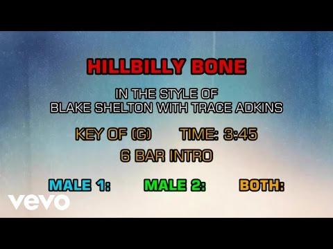 Blake Shelton, Trace Adkins - Hillbilly Bone (Karaoke)