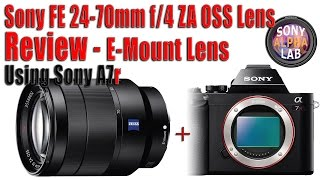 Sony E-Mount 24-70mm f/4 OSS Zeiss Lens Review - sel2470z