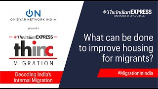 IE Thinc, Migration: What Can Be Done To Improve Housing For Migrants? presented by Omidyar Network