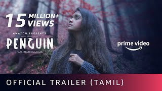 Penguin - Official Trailer (Tamil) | Keerthy Suresh | Karthik Subbaraj | Amazon Prime Video |19 June
