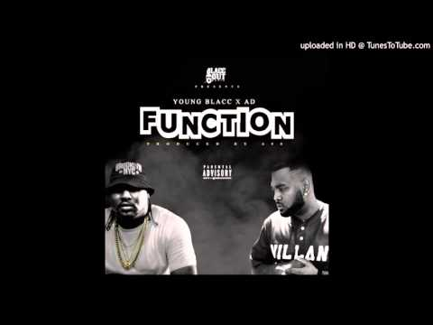 Young Blacc - Ft. AD - Function