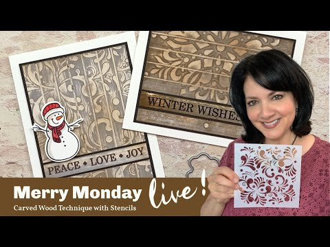 Stamp & Chat With Gina K - Merry Monday - Carved Wood Technique