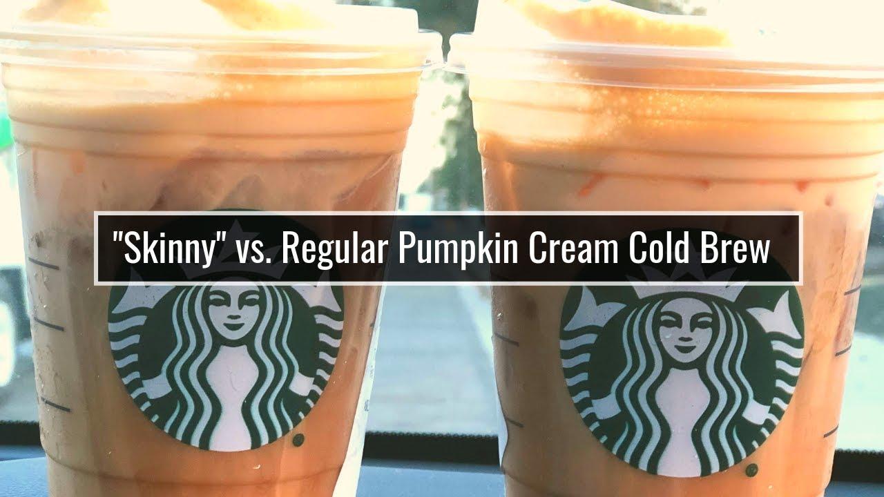 Pumpkin Cream Cold Brew Starbucks Vs Skinny Pumpkin Cream Cold Brew Review