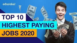 Top 10 Highest Paying Jobs In 2020 | Highest Paying IT Jobs 2020 | Edureka