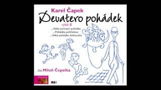 Karel Čapek - Devatero pohádek 3 (Pohádka, Mluvené slovo, Audioknihy | AudioStory)