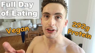 Vegan Full Day of Eating - 292g Protein for Fitness & Health