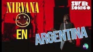 Nirvana en Argentina - Supersonico Rock