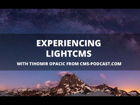 Experiencing LightCMS