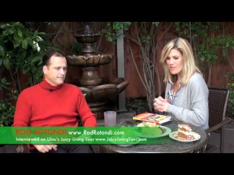 Why raw foods are good for us!!!  - Rod Rotondi