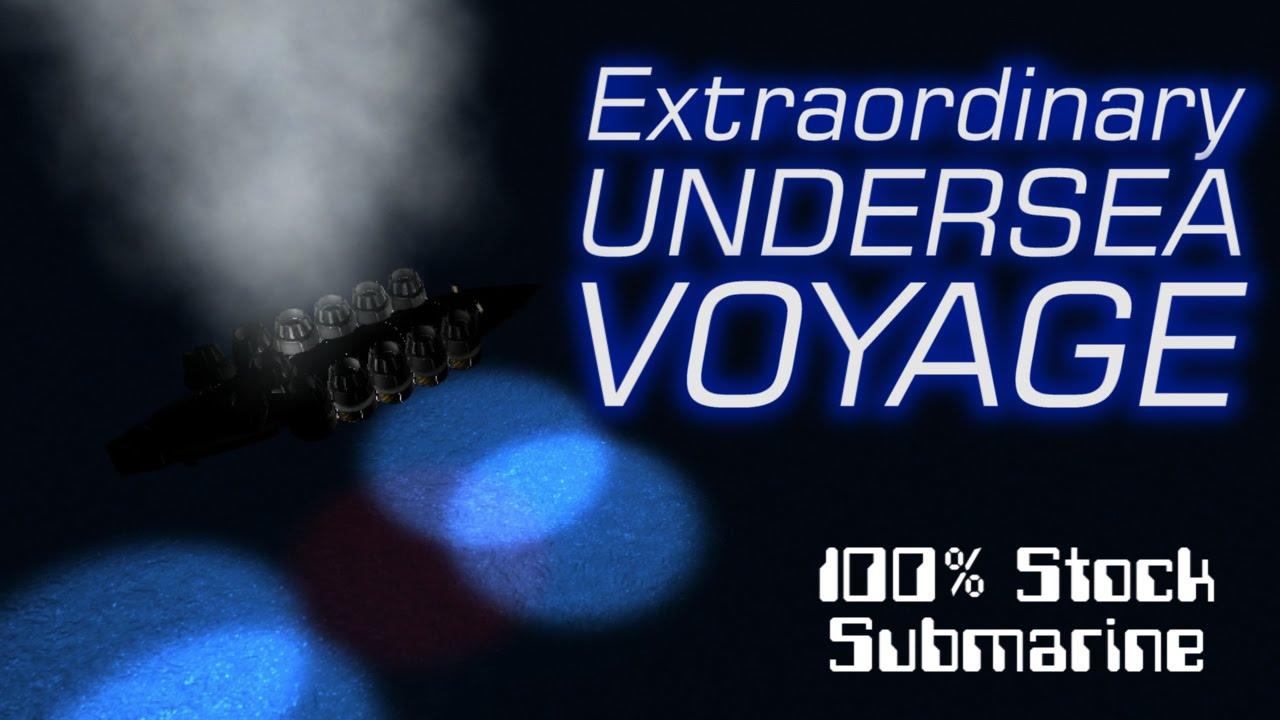 Extraordinary Undersea Voyage - Deep Diver Challenge! - 100% Stock Submarine