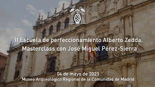 II Escuela de perfeccionamiento Alberto Zedda · Masterclass con José Miguel Pérez-Sierra