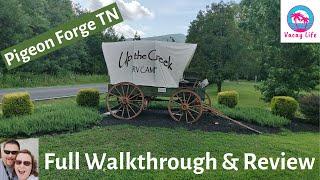 Up the Creek Rν Park Pigeon Forge Walk Through & Review Best Smokey Mountains Gatlinburg campground