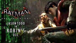 Batman Arkham Knight: Jason Todd In Robin
