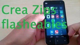 Como crear archivos zip flasheables desde Android Root