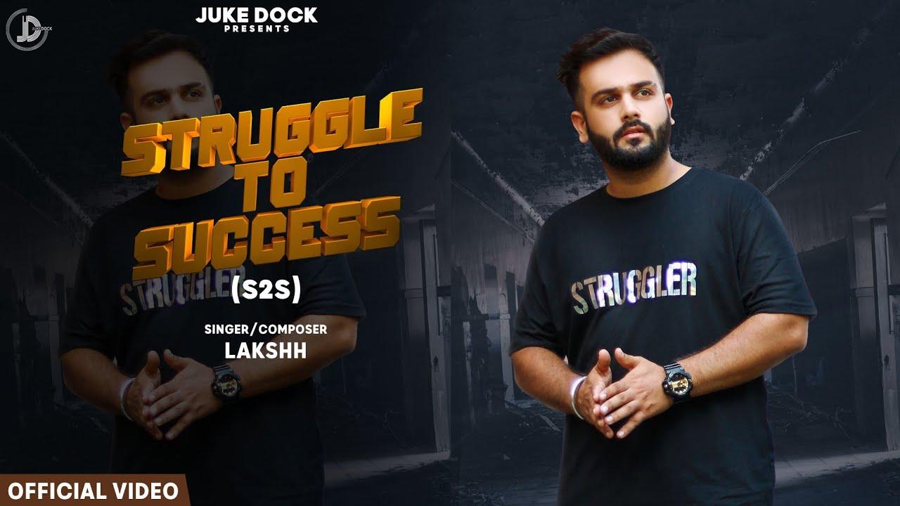 Struggle To Success : Lakshh (Official Video) Deol Harman | Raka | New Punjabi Songs 2019 |Juke Dock