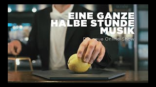 Dinner Deluxe I - Ganze halbe Stunde Musik - Digital Friday