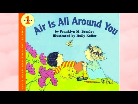 Air Is All Around You - A READ WITH ME BOOK!
