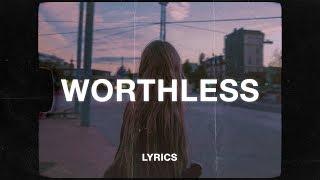 Eli. - Worthless (Lyrics)