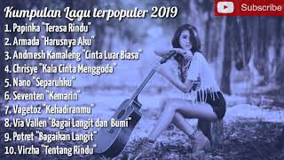 Kumpulan lagu terpopuler 2019