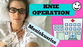 Meine Knie Operation wegen Meniskusriss / Wie ist es verlaufen? HelloCathi