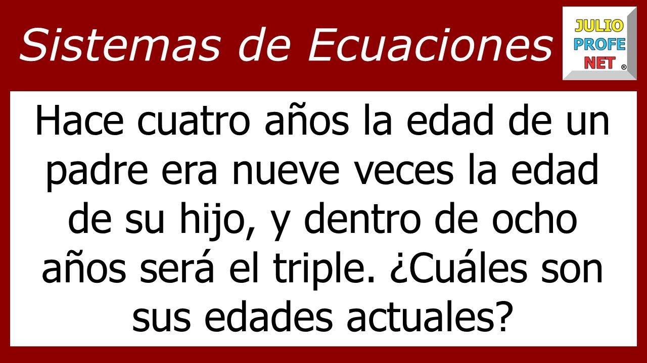 Problema 1 con SISTEMAS DE ECUACIONES LINEALES 2×2