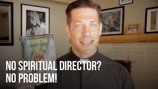 No Spiritual Director? No Problem!
