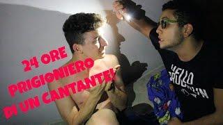 24 ORE PRIGIONIERO DI UN CANTANTE! #tortura | Antony Di Francesco