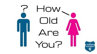 What To Say When A Girl Asks - How Old Are You?