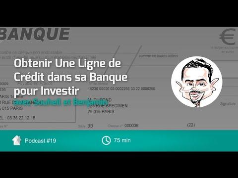Obtenir une Ligne de Crédit à la Banque pour Investir avec Souheil & Benjamin [Podcast Episode 19]