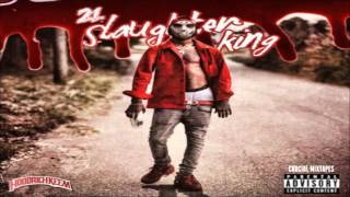21 Savage - Slime (Feat. Young Nudy) [Slaughter King] [2015] + DOWNLOAD