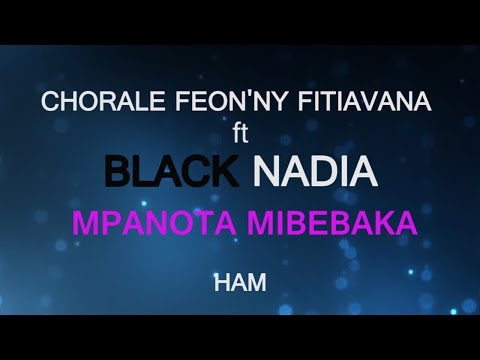 CFF feat Black Nadia - Mpanota mibebaka lyrics