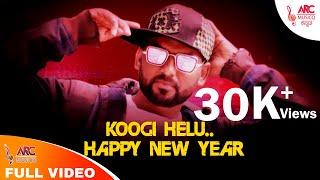 Kannada Rap For New Year Koogi Helu Full Happy New Year 2020