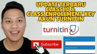 Update Terbaru Class ID Dan Class Enrollment Key Turnitin Gratis
