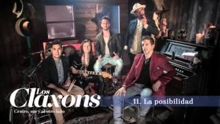 Los Claxons - La Posibilidad (Track 11)